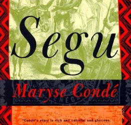 Book Review: Segu – Maryse Condé