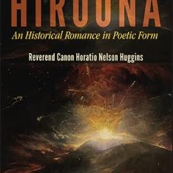 Book Review:  Hiroona – An Historical Romance in Poetic Form