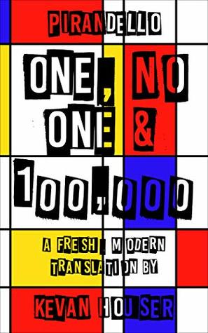 Book Review: One, No one & 100,000