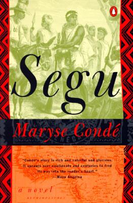 Book Review: Segu – Maryse Condé