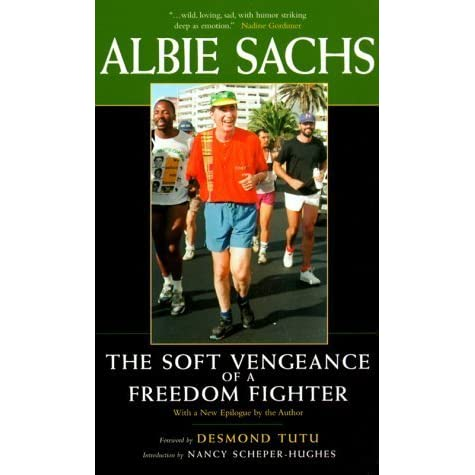 Book Review: The Soft Vengeance of a Freedom Fighter by Albie Sachs