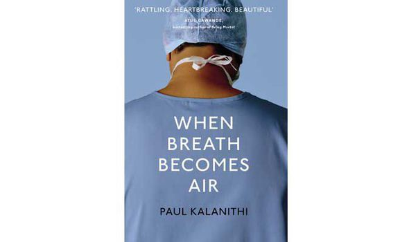 Book Review: When Breath Becomes Air (Paul Kalanithi)
